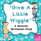 'Give A Little Wiggle' Instructional Movement Song for K-2 (mp3)