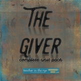 Giver Unit Packet - From Pre-Reading to Tests - Everything