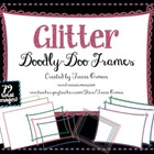 Glitter Doodly-Doo Clip Art Frames for Commercial Use