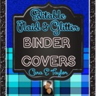 Glitter and Plaid~Editable Covers for Binders