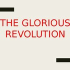 Glorious Revolution Power Point