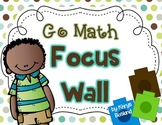 Go Math Focus Wall - Kindergarten {Entire Year} {Common Co