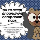 Go To Sleep, Groundhog! Companion Pack