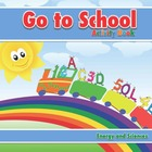 Go to School Activity Book