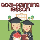 Goal-Planning Lesson Worksheets