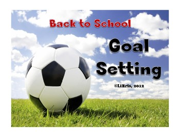 Goal Setting - Back to School Hopes and Dreams