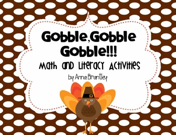 Gobble, Gobble, Gobble Math and Literacy Centers!