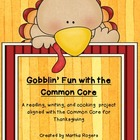 Gobblin&#039; Fun With The Common Core-Thanksgiving Activities 