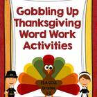 Gobbling Up Thanksgiving Word Work Activities: Grades 1-2