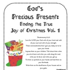 God&#039;s Precious Present: Finding the True Joy of Christmas Vol. 1