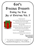 God's Precious Present: Finding the True Joy of Christmas Vol. 2