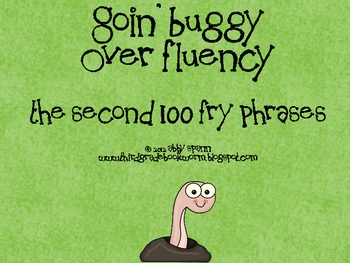 Goin' Buggy: Fluency Phrases for the 2nd 100 Fry Words