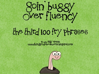 Goin' Buggy: Fluency Phrases for the 3rd 100 Fry Words