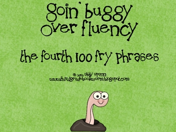 Goin' Buggy: Fluency Phrases for the 4th 100 Fry Words