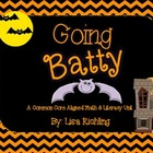 Going Batty: A Common Core Aligned Math and Literacy Unit