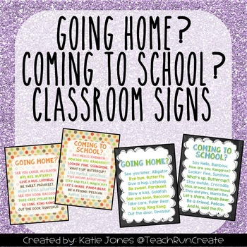 """Going Home?"" and ""Coming to School?"" signs"