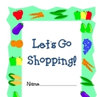 Going Shopping!: Making Change Activity Booklet