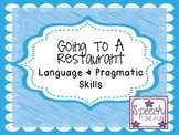 Going To A Restaurant: Language & Pragmatic Skills!