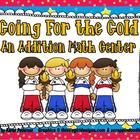 Going for the Gold An Addition Math Center- Olympics Themed
