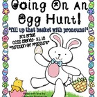Going on an Egg Hunt... Fill that Basket with Pronouns!- 3