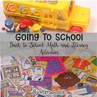 Going to School - Math and Literacy Activities to Start Yo