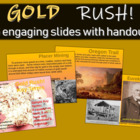 Gold Rush! - Highly visual, informational, interactive 33-