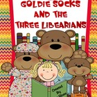 Goldie Socks And The Three Libearians ~ Picking Just Right Books