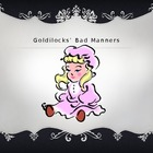 Goldilocks' Bad Manners ppt