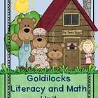 Goldilocks Literacy and Math Unit