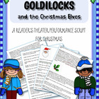 Goldilocks and the Christmas Elves: A Christmas Reader's T