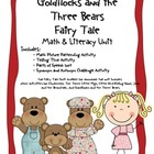 Goldilocks and the Three Bears Common Core Literacy &amp; Math Unit