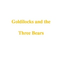 Goldilocks and the Three Bears - Large, Medium, and Small