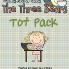 Goldilocks and the Three Bears Tot Pack
