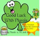 Good Luck with Plurals
