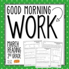 Good Morning Work - Reading - March (2nd Grade)