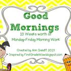 Good Mornings: 10 weeks of Morning Work