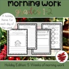 Good Mornings: 5 Weeks of Winter/Christmas Themed Morning Work