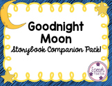 Good Night Moon Storybook Companion Pack!