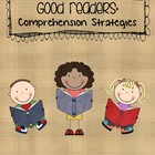 Good Readers: Comprehension Strategies