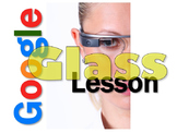 Google Glass Computers Lesson Activity