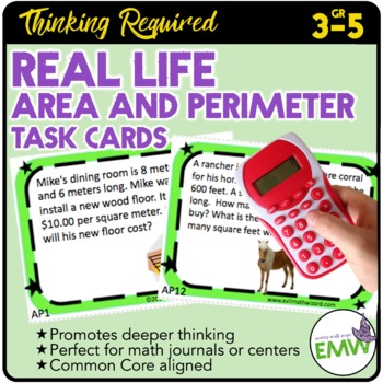 Area and Perimeter Task Cards: Deep Thinking, Real Life, &