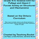 Gr. 4/5 Science Unit for Pulleys, Gears, Forces &amp; Structures