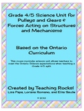 Gr. 4/5 Science Unit for Pulleys, Gears, Forces & Structures