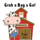 Grab a Bag and Go! Centers and Small Group Activities Book 6
