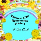 Grade 1 Common Core Mathematics &quot;I Can&quot; Statements