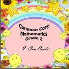 Grade 2 Common Core Mathematics &quot;I Can&quot; Statements