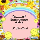 "Grade 2 Common Core Reading/Literature  ""I Can "" Statements"