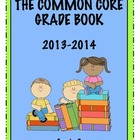 Common Core Grade Book - GRADE 3
