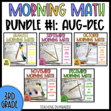 Grade 3: Morning Math Bundle 1 {Aug, Sept, Oct, Nov, & Dec.}