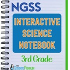 Grade 3 NGSS Interactive Science Notebook Activities